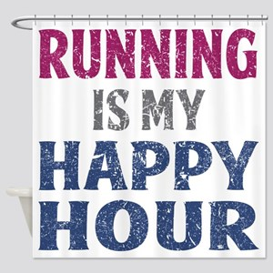 Running Is My Happy Hour Shower Curtain